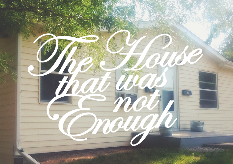 the-house-that-was-not-enough